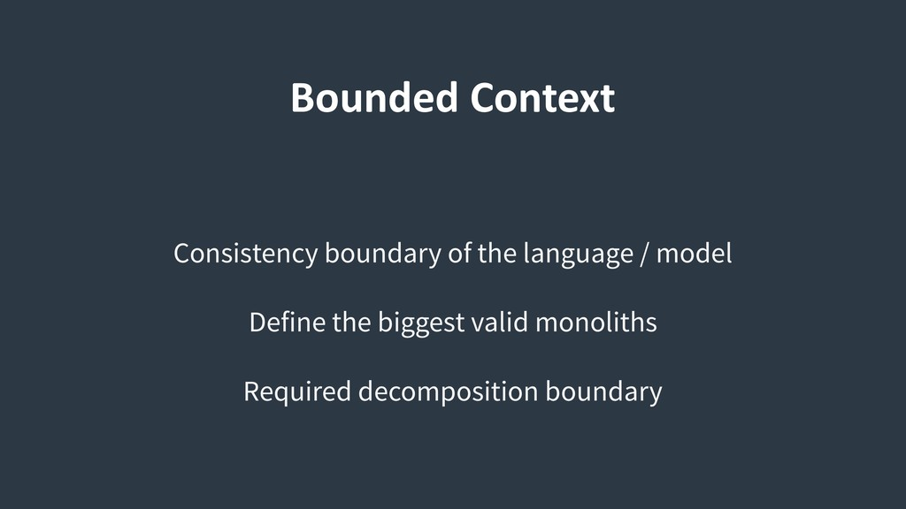 Bounded Context Consistency boundary of the lan...