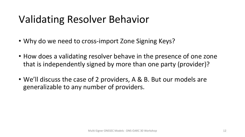 Validating Resolver Behavior • Why do we need t...