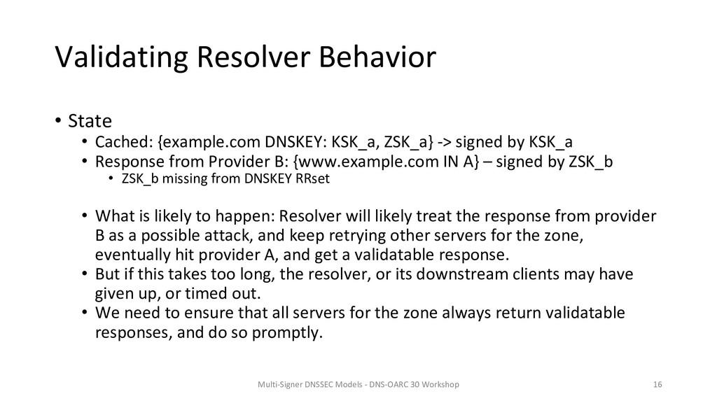 Validating Resolver Behavior • State • Cached: ...