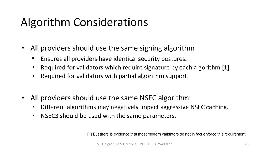 Algorithm Considerations • All providers should...