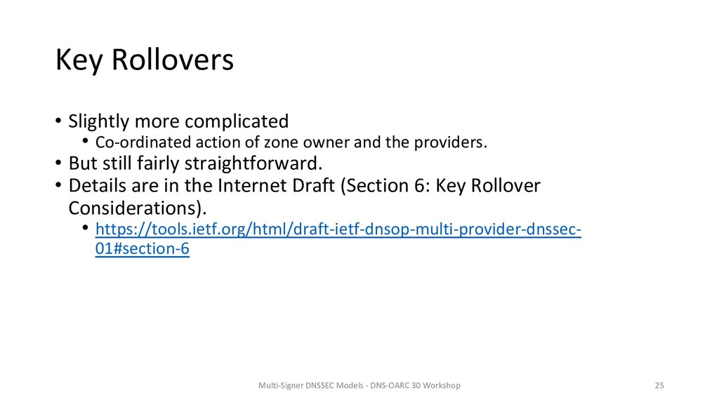 Key Rollovers • Slightly more complicated • Co-...