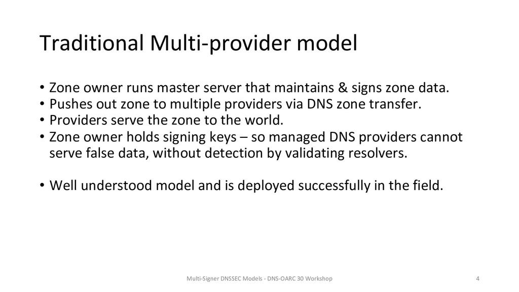 Traditional Multi-provider model • Zone owner r...