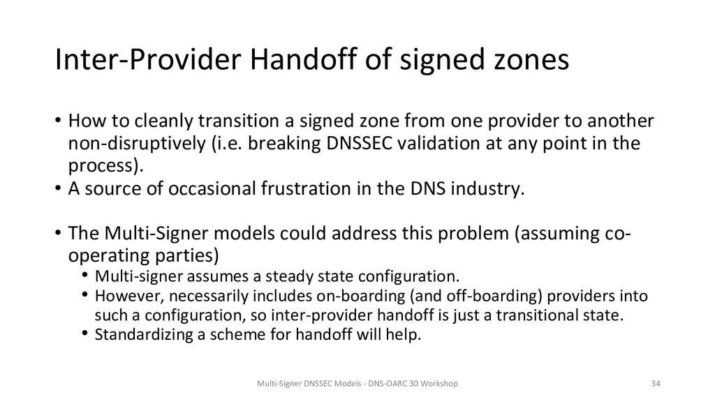Inter-Provider Handoff of signed zones • How to...