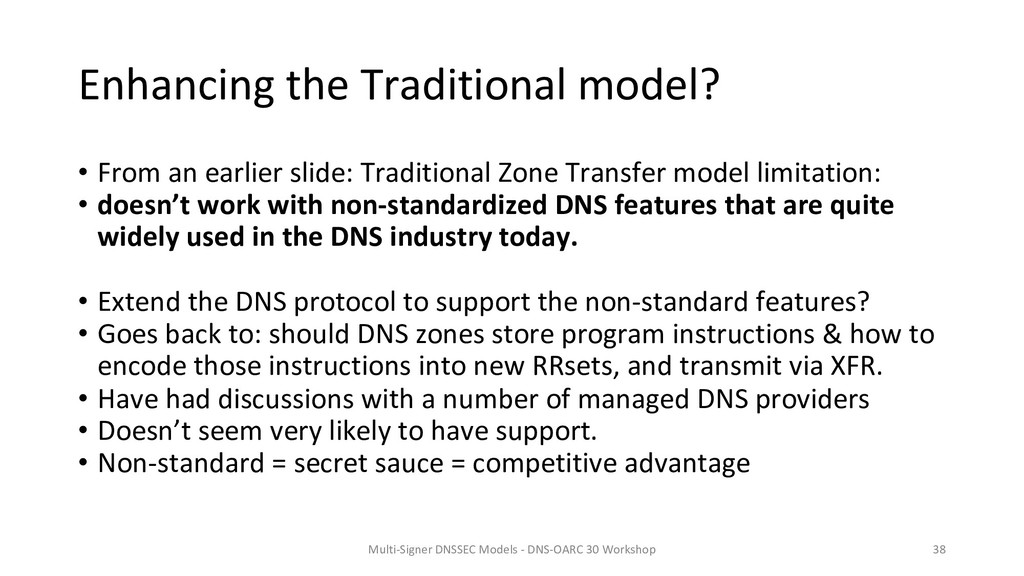 Enhancing the Traditional model? • From an earl...