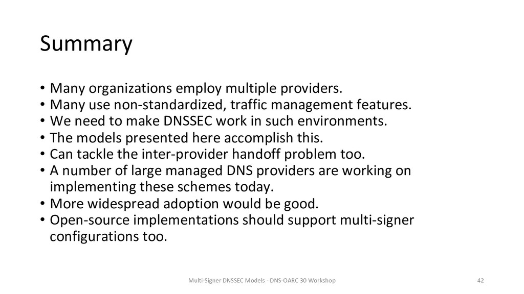 Summary • Many organizations employ multiple pr...