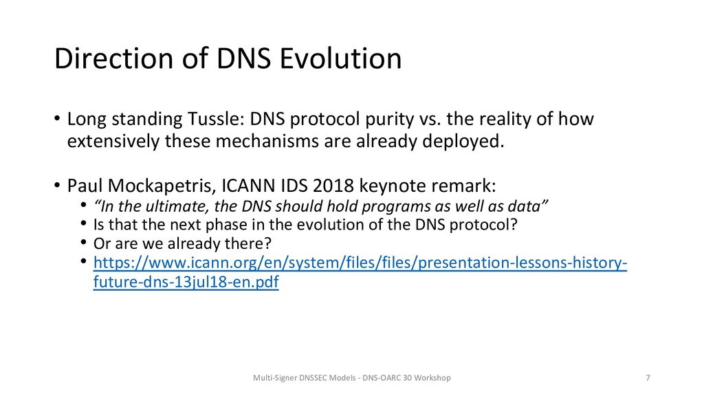 Direction of DNS Evolution • Long standing Tuss...