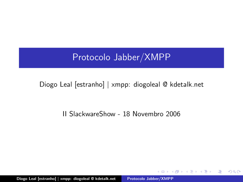 Protocolo Jabber/XMPP Diogo Leal [estranho] | x...