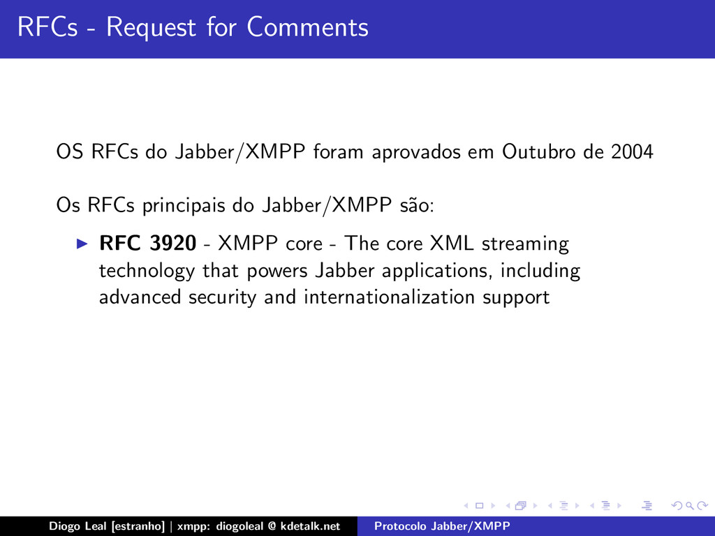 RFCs - Request for Comments OS RFCs do Jabber/X...