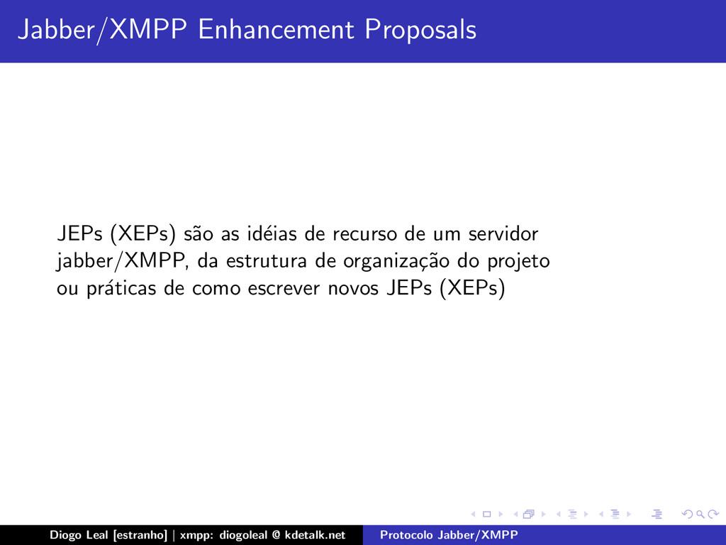 Jabber/XMPP Enhancement Proposals JEPs (XEPs) s...