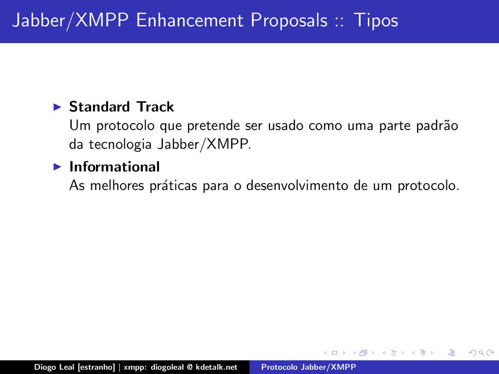 Jabber/XMPP Enhancement Proposals :: Tipos Stan...