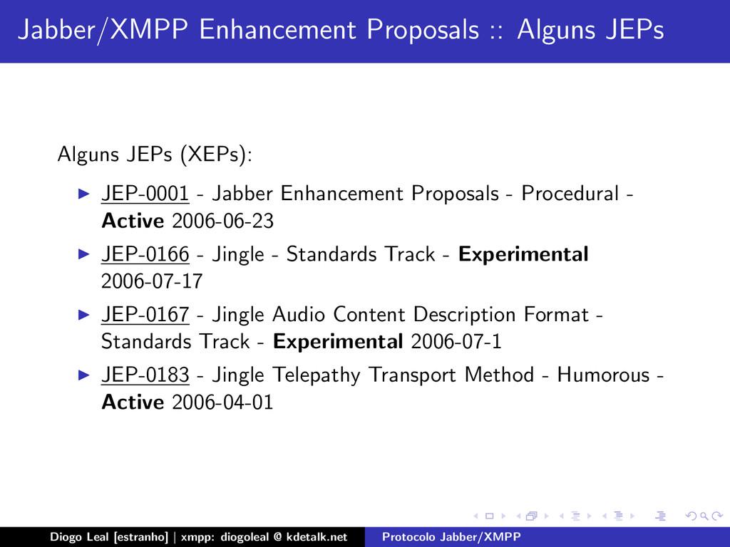 Jabber/XMPP Enhancement Proposals :: Alguns JEP...
