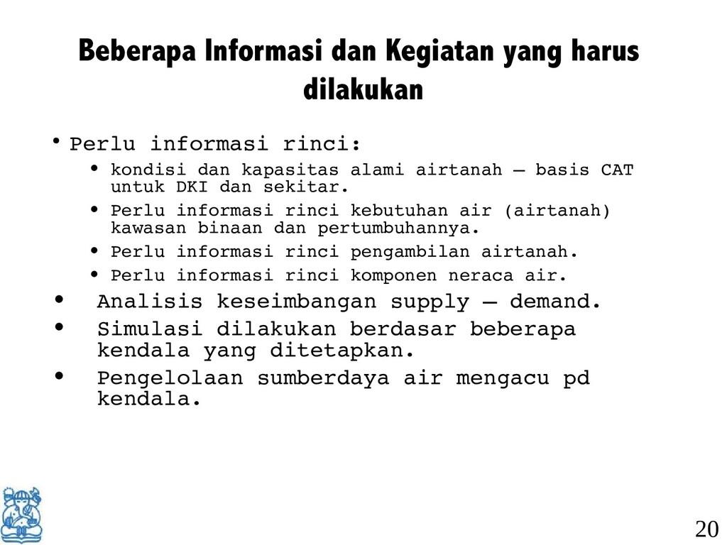 Beberapa Informasi dan Kegiatan yang harus dila...