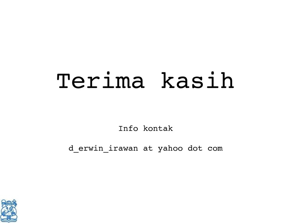 Terima kasih Info kontak d_erwin_irawan at yaho...