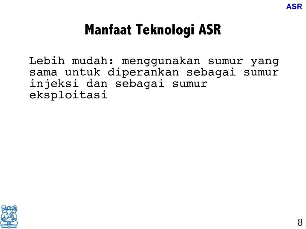 Manfaat Teknologi ASR Lebih mudah: menggunakan ...