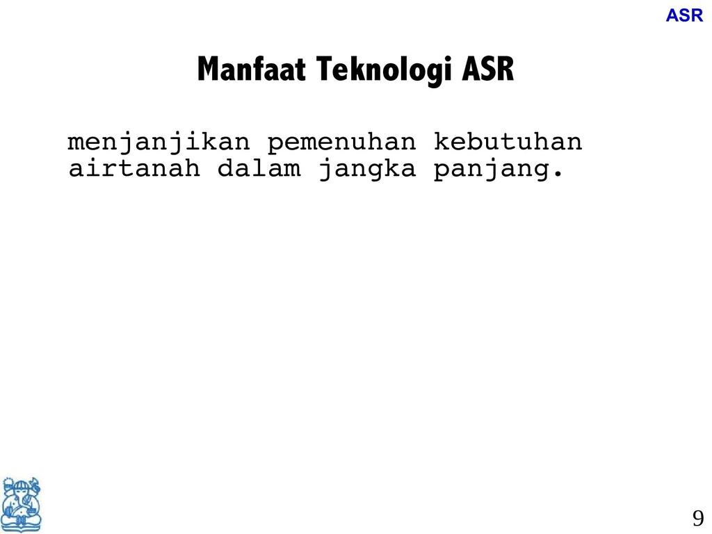 Manfaat Teknologi ASR menjanjikan pemenuhan keb...