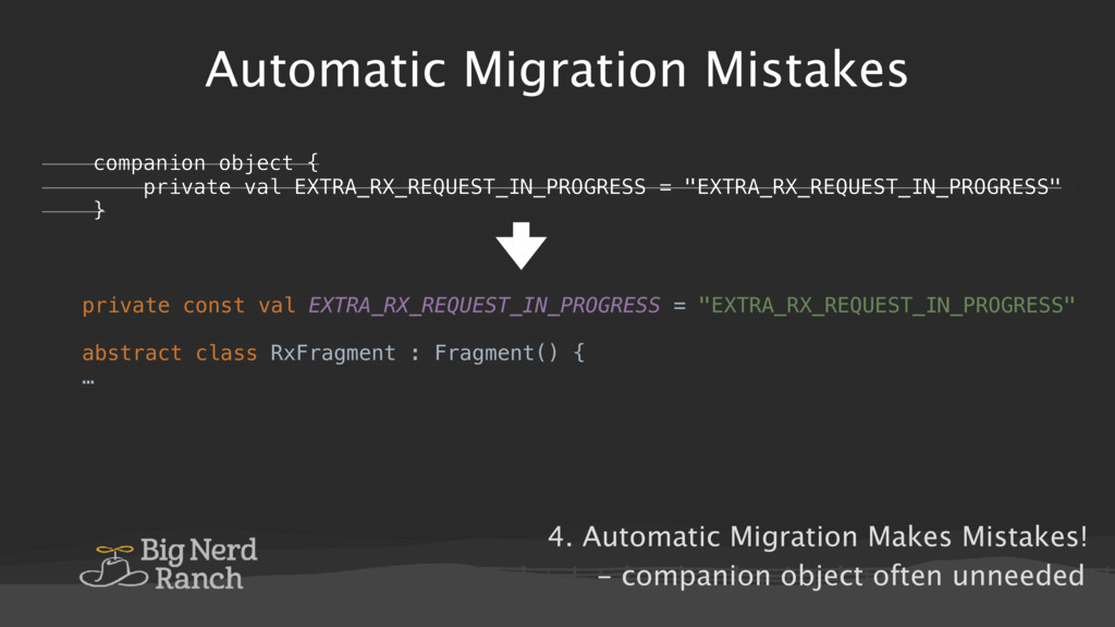 Automatic Migration Mistakes private const val ...