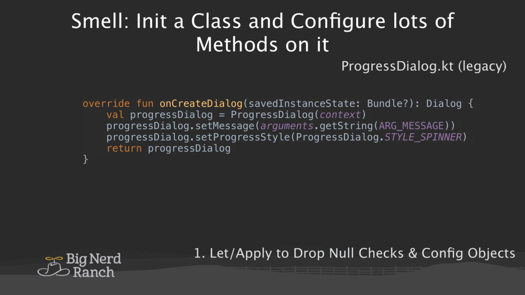 Smell: Init a Class and Configure lots of Method...