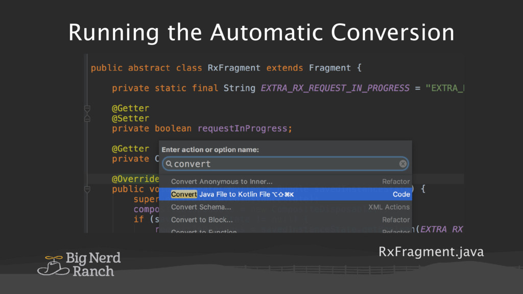 Running the Automatic Conversion RxFragment.java