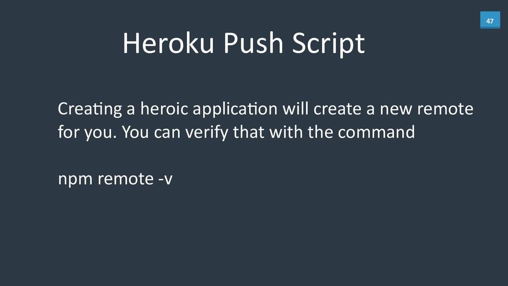 47 Heroku Push Script CreaBng a her...