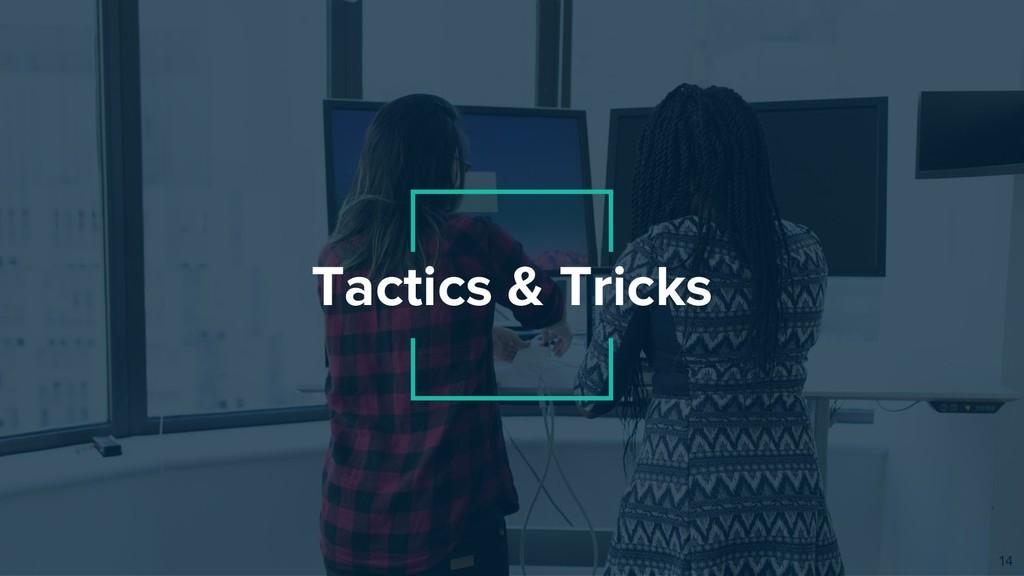Tactics & Tricks 14