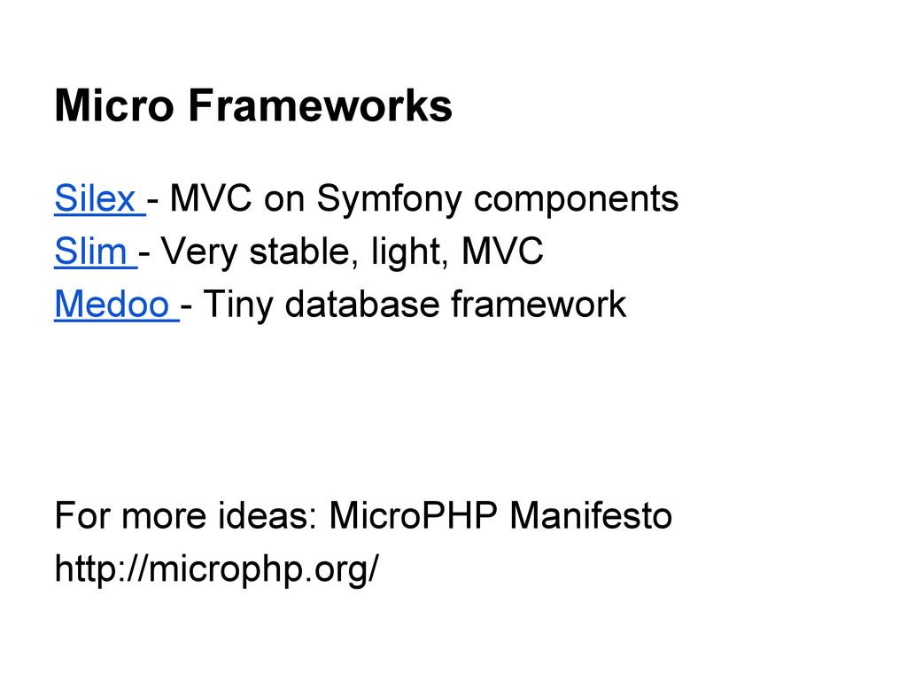 Micro Frameworks Silex - MVC on Symfony compone...