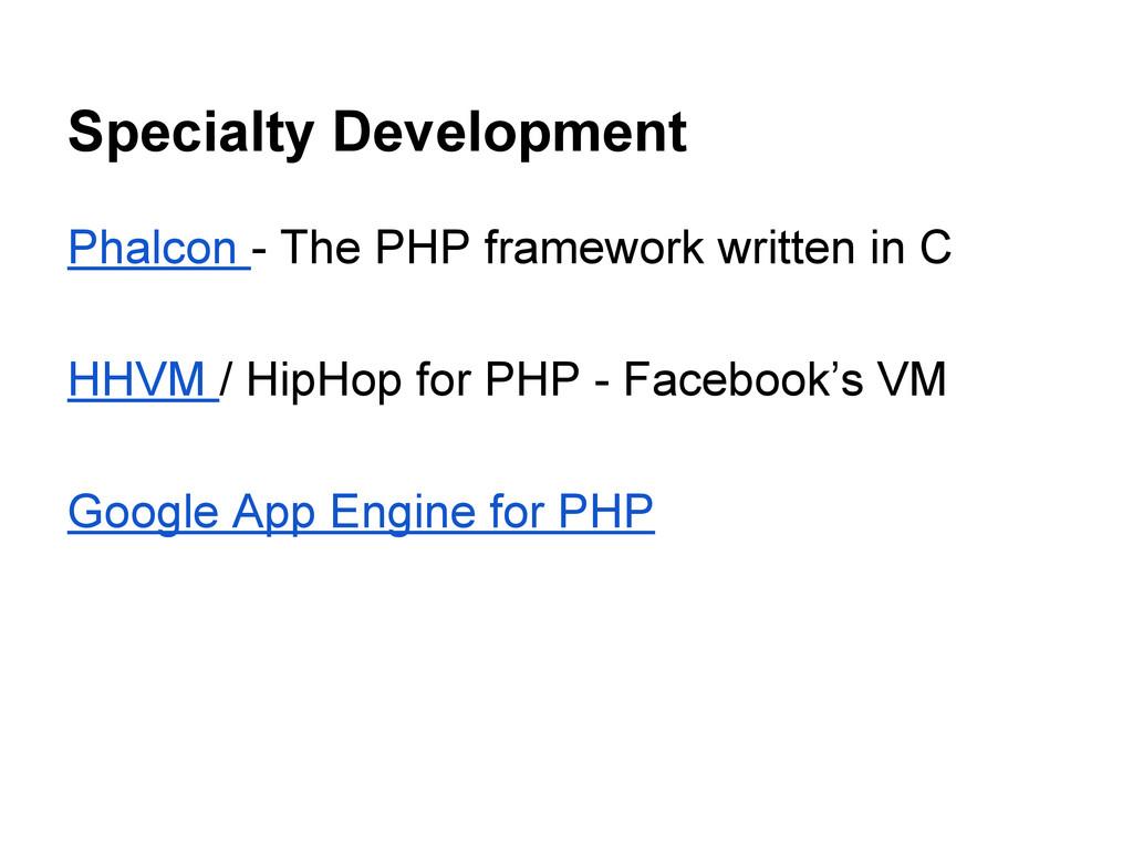 Specialty Development Phalcon - The PHP framewo...
