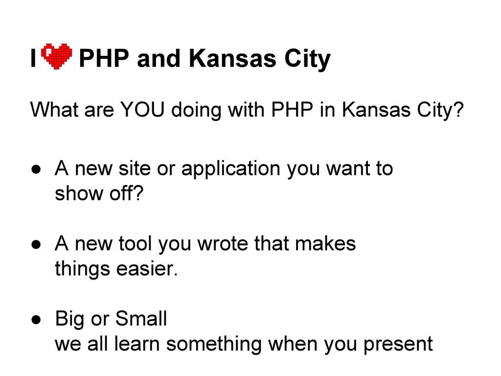 I PHP and Kansas City What are YOU doing with P...