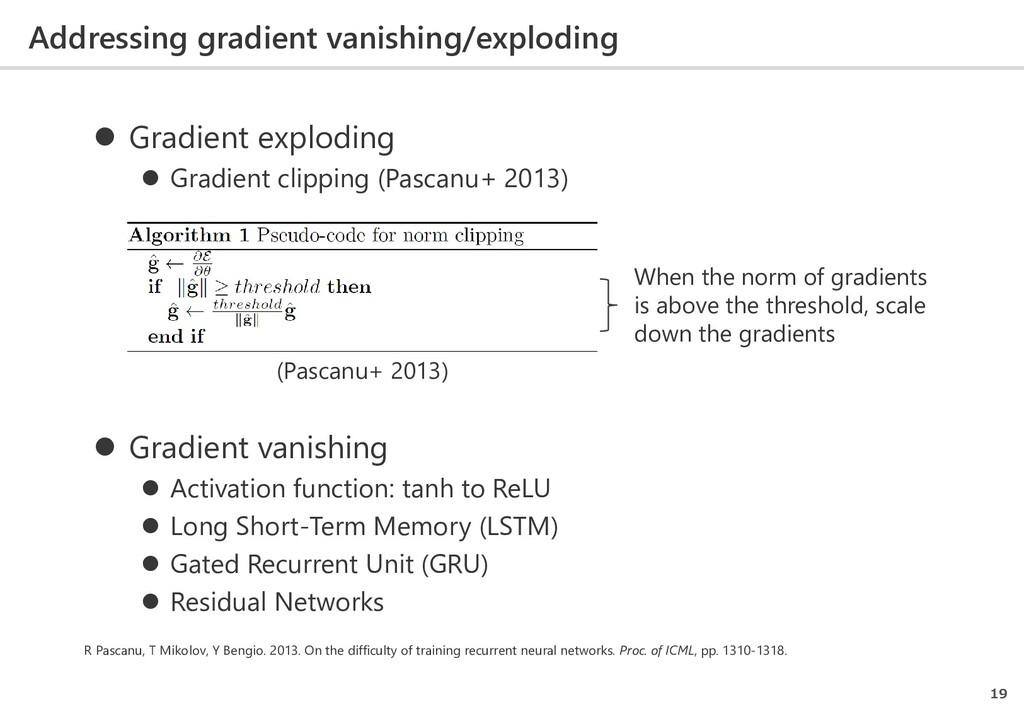 Addressing gradient vanishing/exploding 19  Gr...