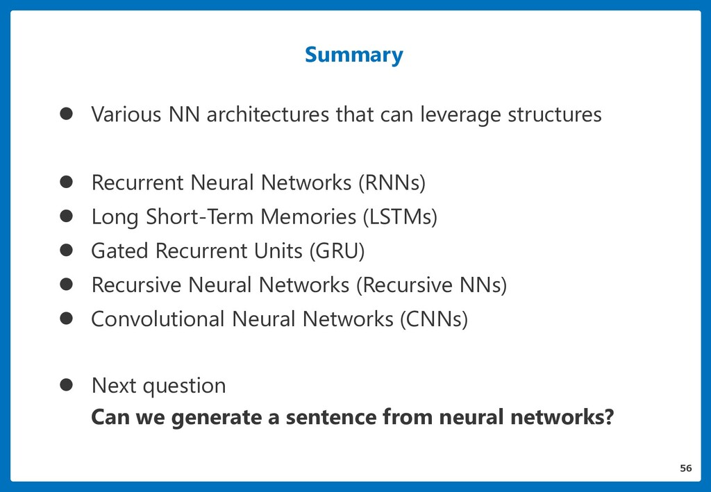Summary  Various NN architectures that can lev...