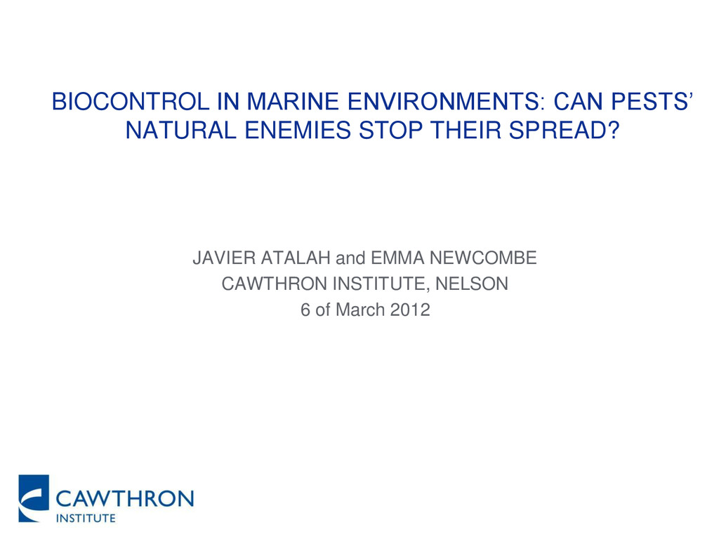 BIOCONTROL IN MARINE ENVIRONMENTS: CAN PESTS' N...