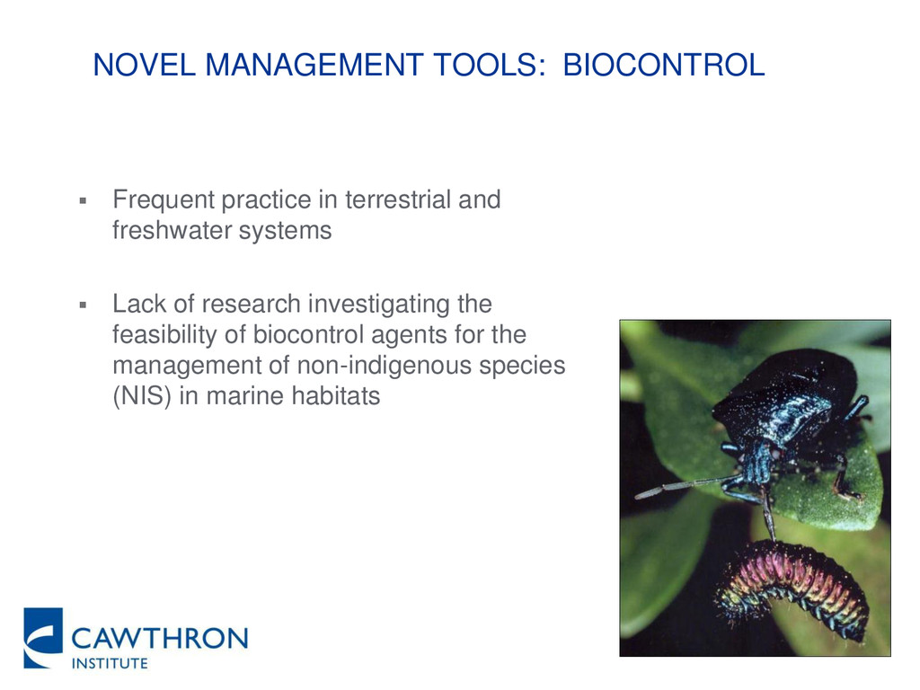 NOVEL MANAGEMENT TOOLS: BIOCONTROL  Frequent p...
