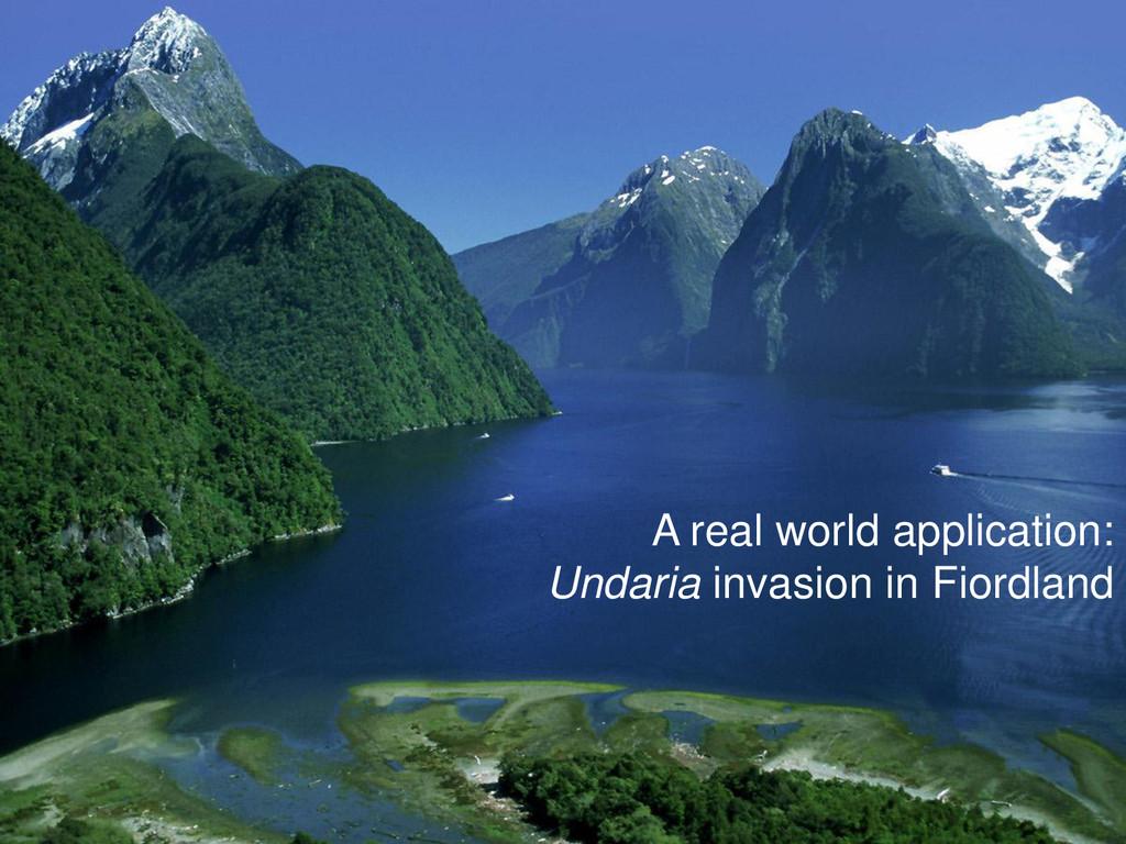 A real world application: Undaria invasion in F...