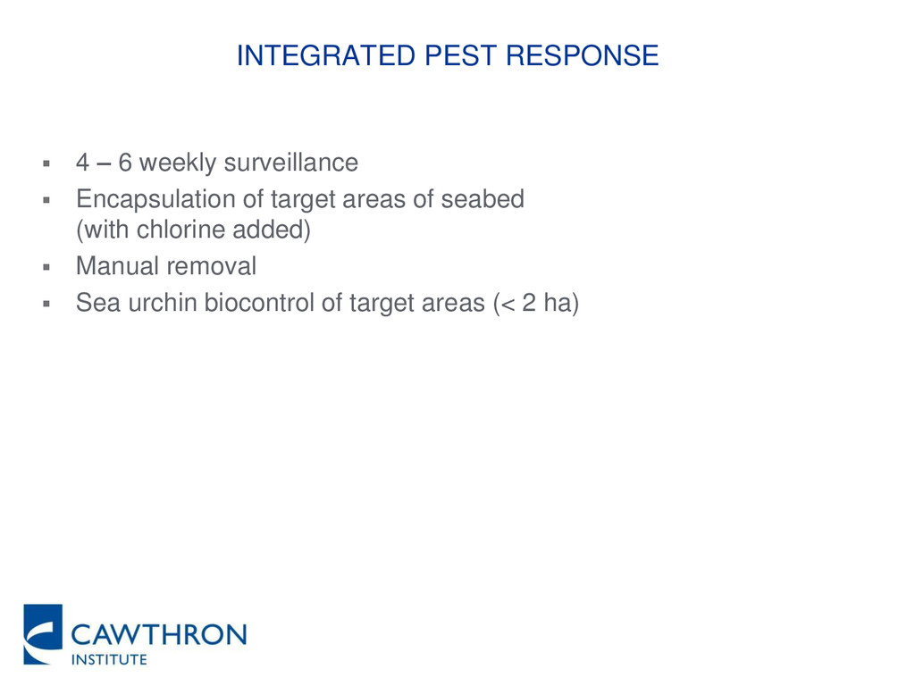 INTEGRATED PEST RESPONSE  4 – 6 weekly surveil...