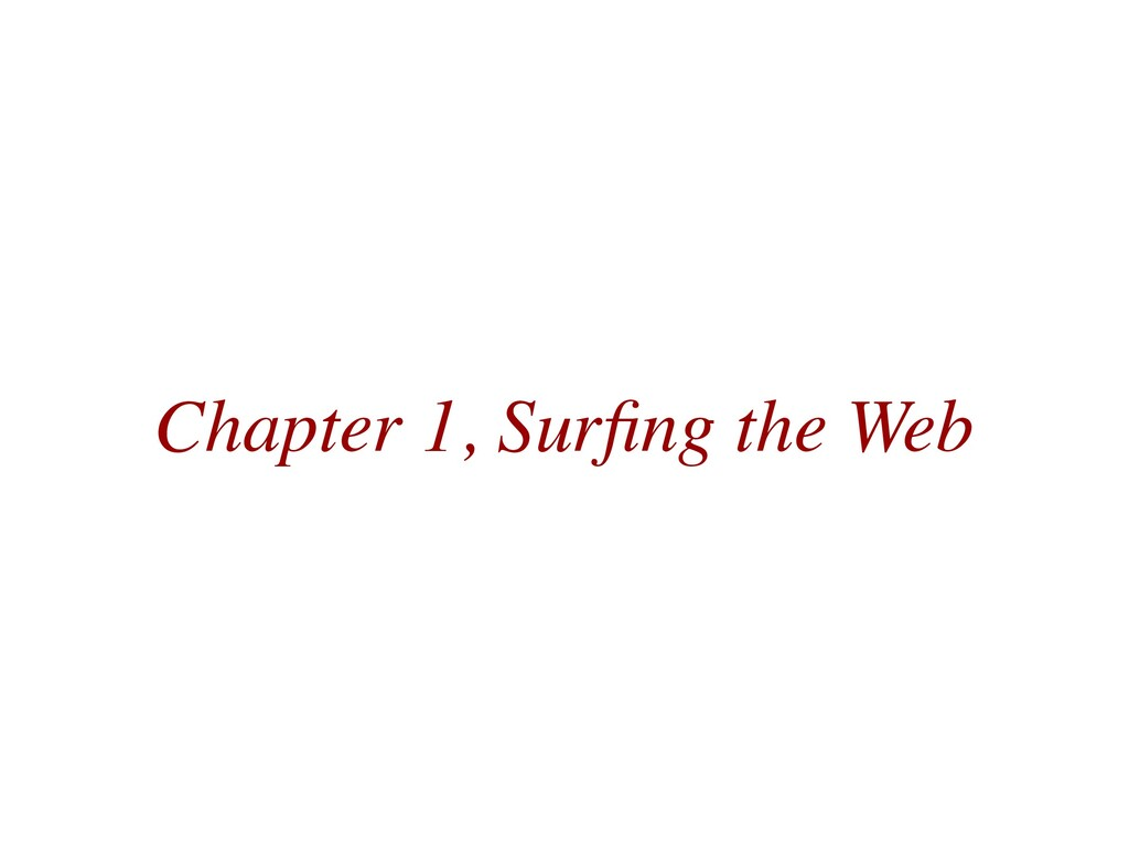 Chapter 1, Surfing the Web