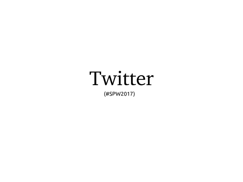 Twitter (#SPW2017)