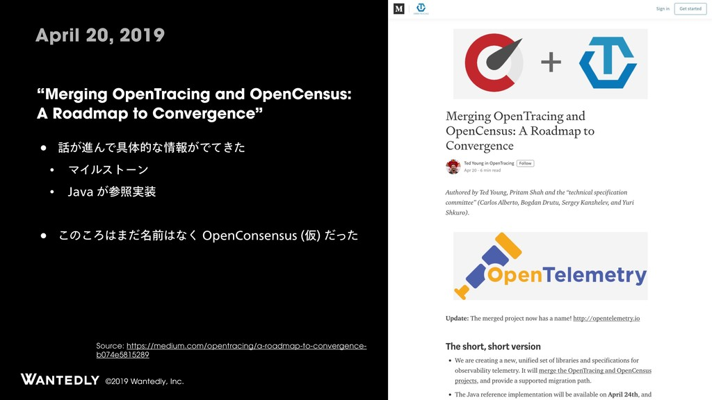 """©2019 Wantedly, Inc. """"Merging OpenTracing and O..."""