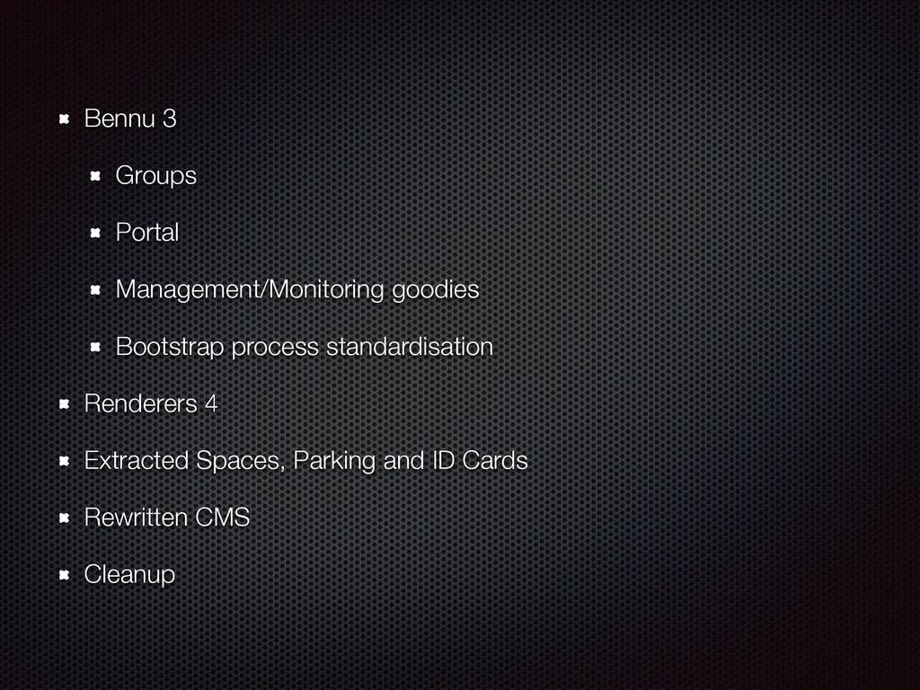 Bennu 3 Groups Portal Management/Monitoring goo...