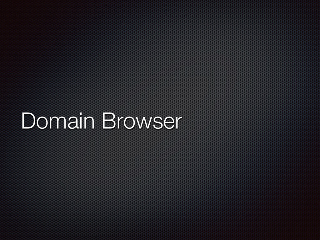 Domain Browser