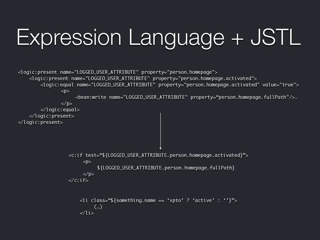 Expression Language + JSTL <logic:present name=...