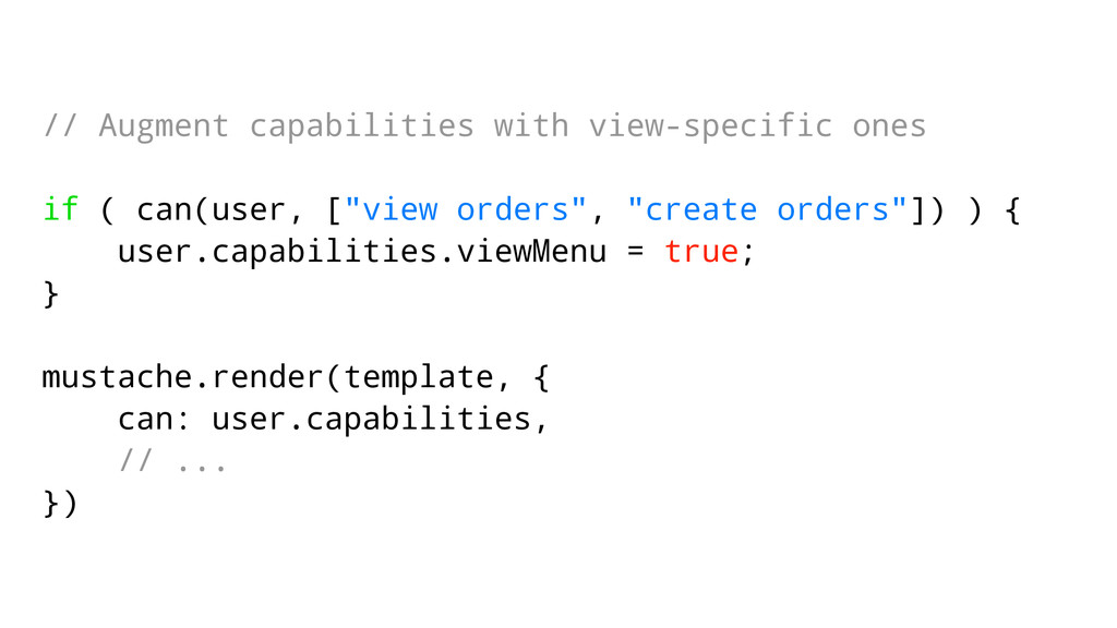 // Augment capabilities with view-specific ones...