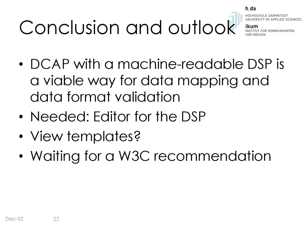 Conclusion and outlook • DCAP with a machine-re...