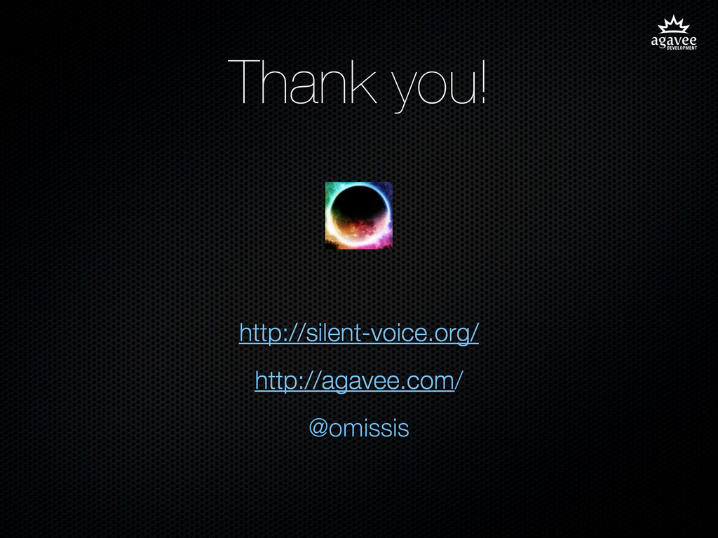 Thank you! http://silent-voice.org/ http://agav...