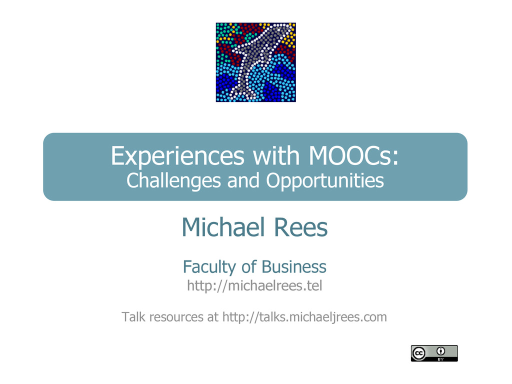 Experiences with MOOCs: Challenges and Opportun...