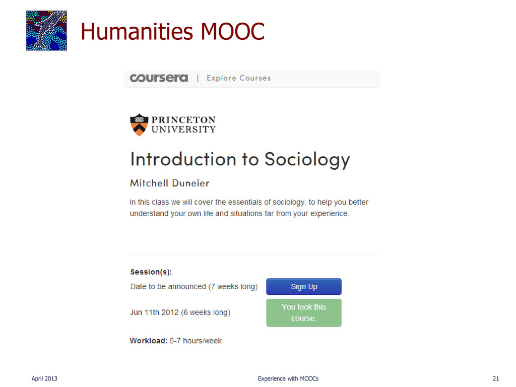 Humanities MOOC April 2013 Experience with MOOC...