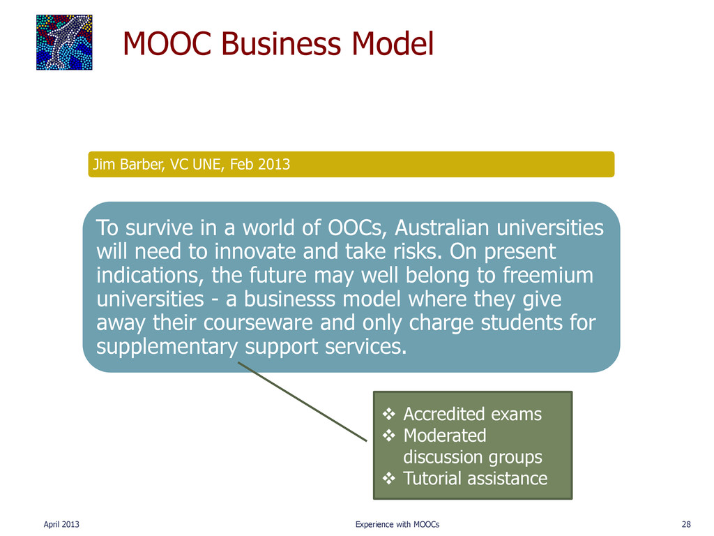 MOOC Business Model April 2013 Experience with ...