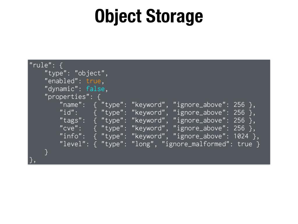 """Object Storage """"rule"""": { """"type"""": """"object"""", """"ena..."""