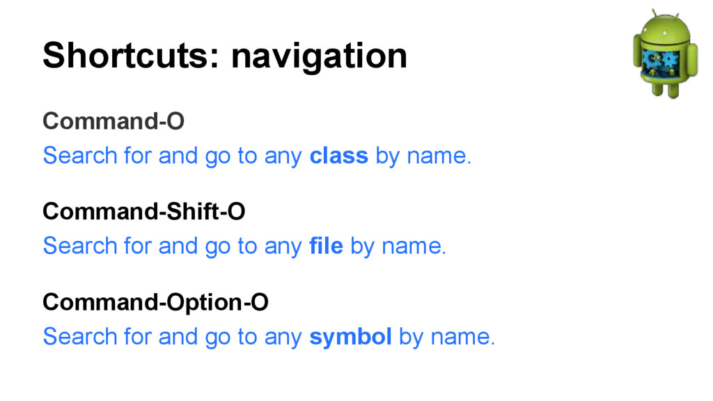 Shortcuts: navigation Command-O Search for and ...