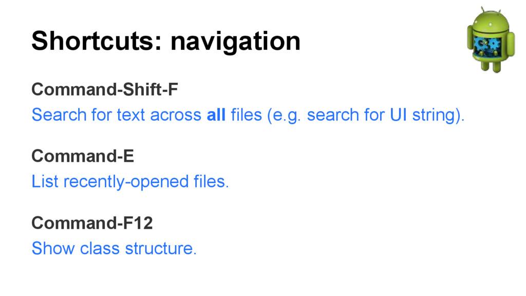 Shortcuts: navigation Command-Shift-F Search fo...