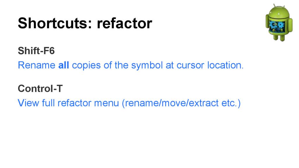 Shortcuts: refactor Shift-F6 Rename all copies ...