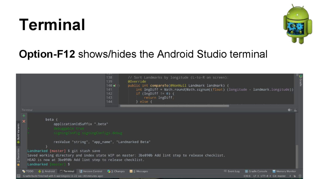 Terminal Option-F12 shows/hides the Android Stu...